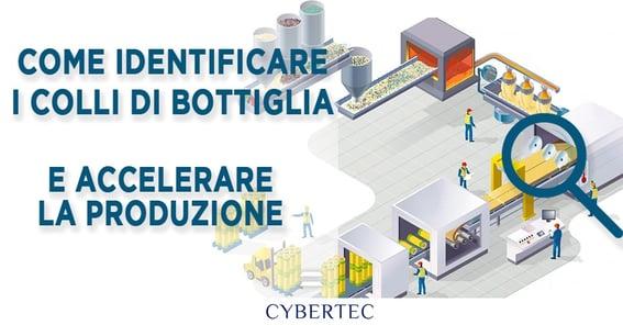 Come identificare i colli di bottiglia e accelerare la produzione -CyberPlan - Cybertec