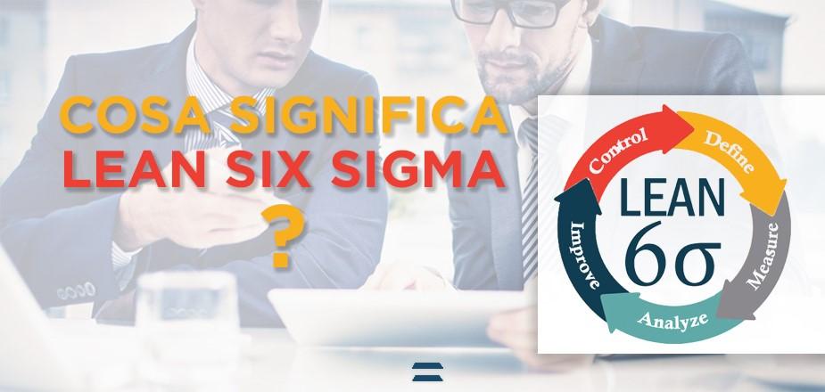 Cosa Significa Lean Six Sigma Sei Sigma CyberPlan - CYBERTEC