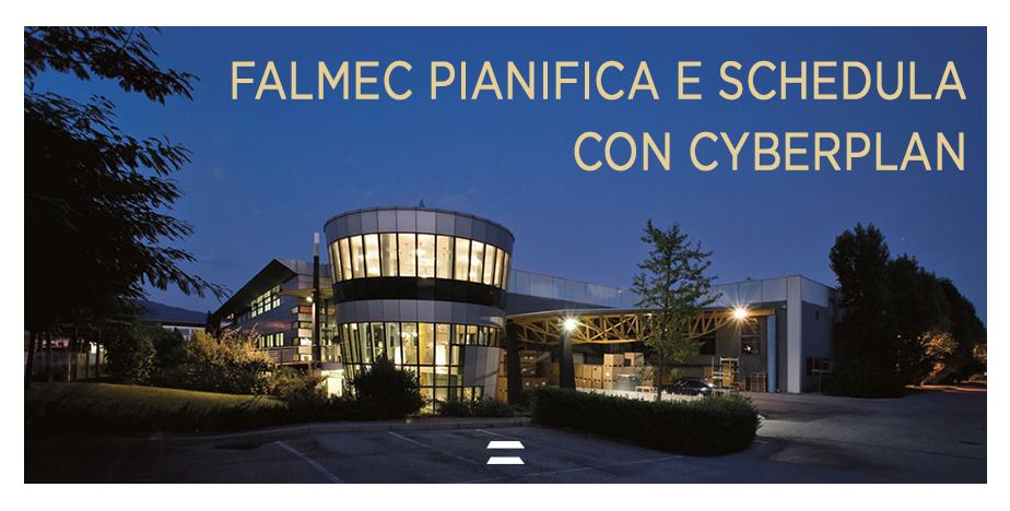 Falmec Pianifica e Schedula Produzione cappe e piani cottura - CyberPlan - Cybertec