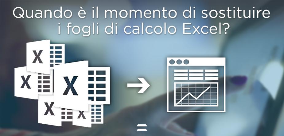 Quando è ora di sostituire definitivamente i tuoi fogli di calcolo Excel?