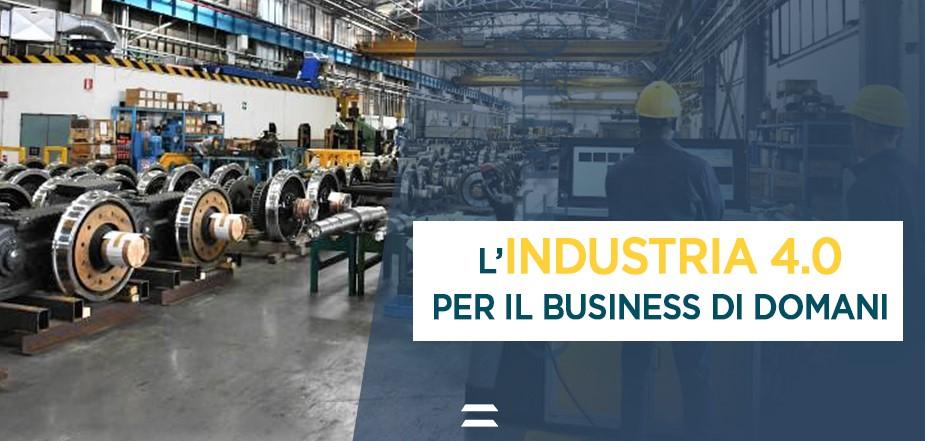 L'Industria 4.0 per il business di domani