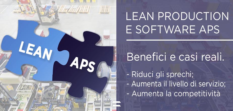 Lean manufacturing e software APS: maggiori performance e riduzione degli sprechi