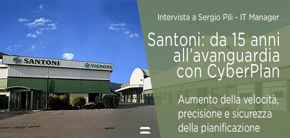 Santoni Seamless Machine - Production Manufacturing Planning Scheduling - CyberPlan - APS by Cybertec
